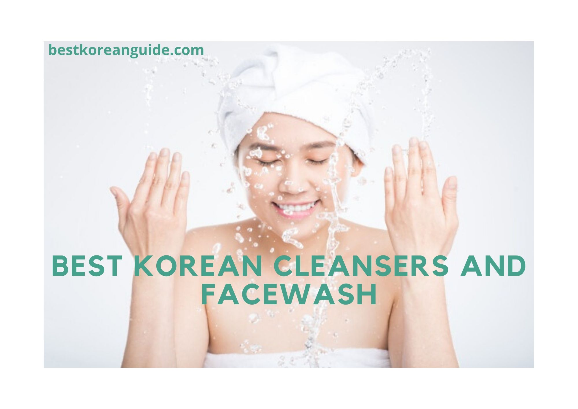 Best korean cleansers and facewash