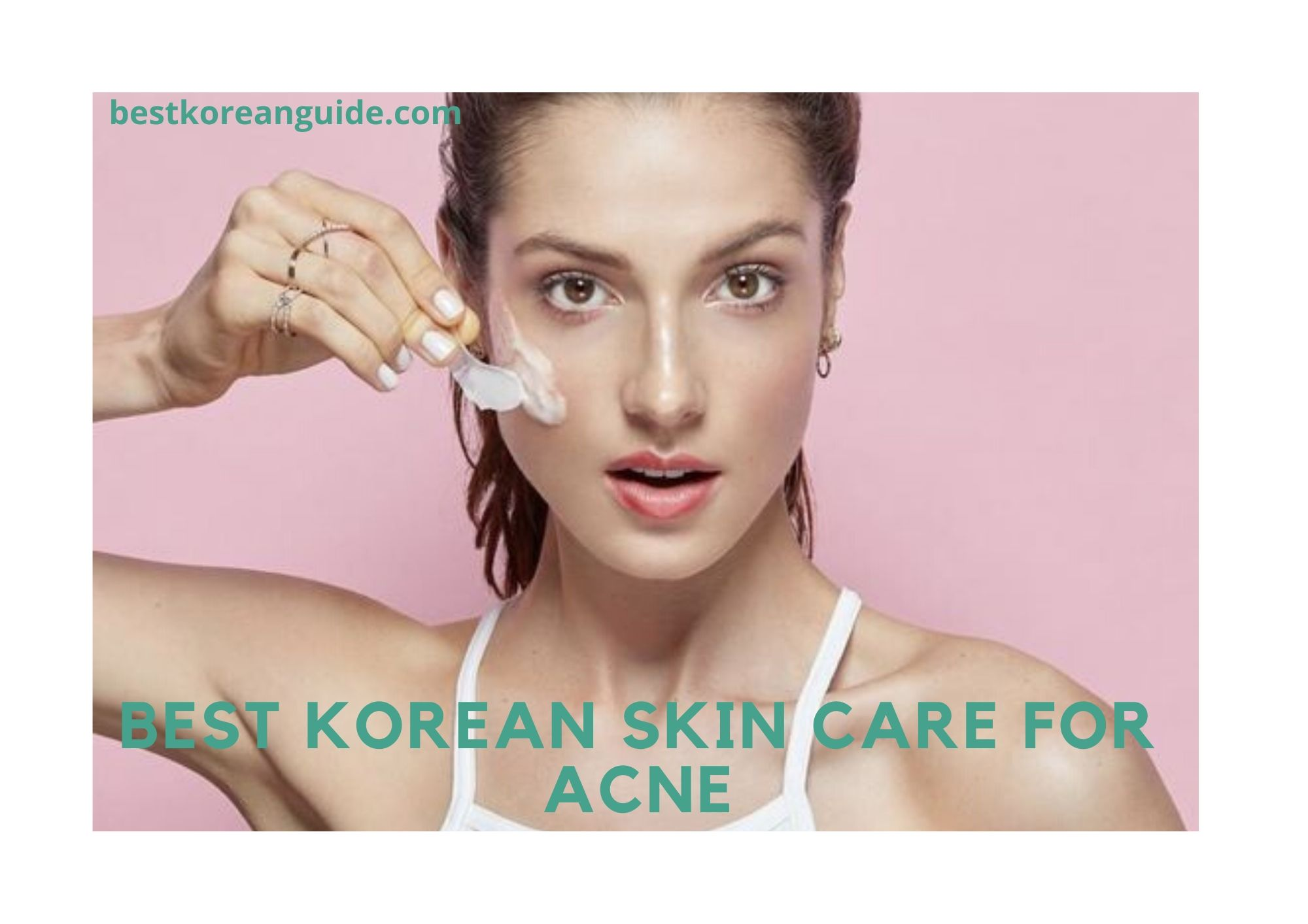 Best korean skin care for acne
