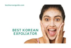 Best korean exfoliator