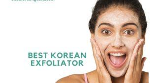 Best korean exfoliator