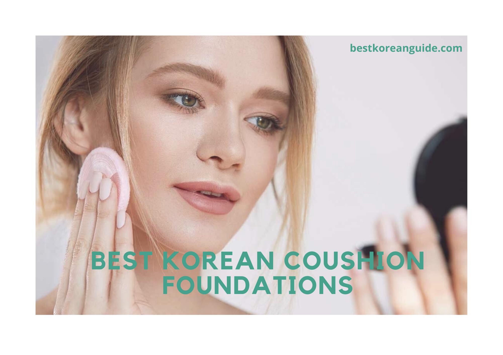 Best korean Cushion Foundations