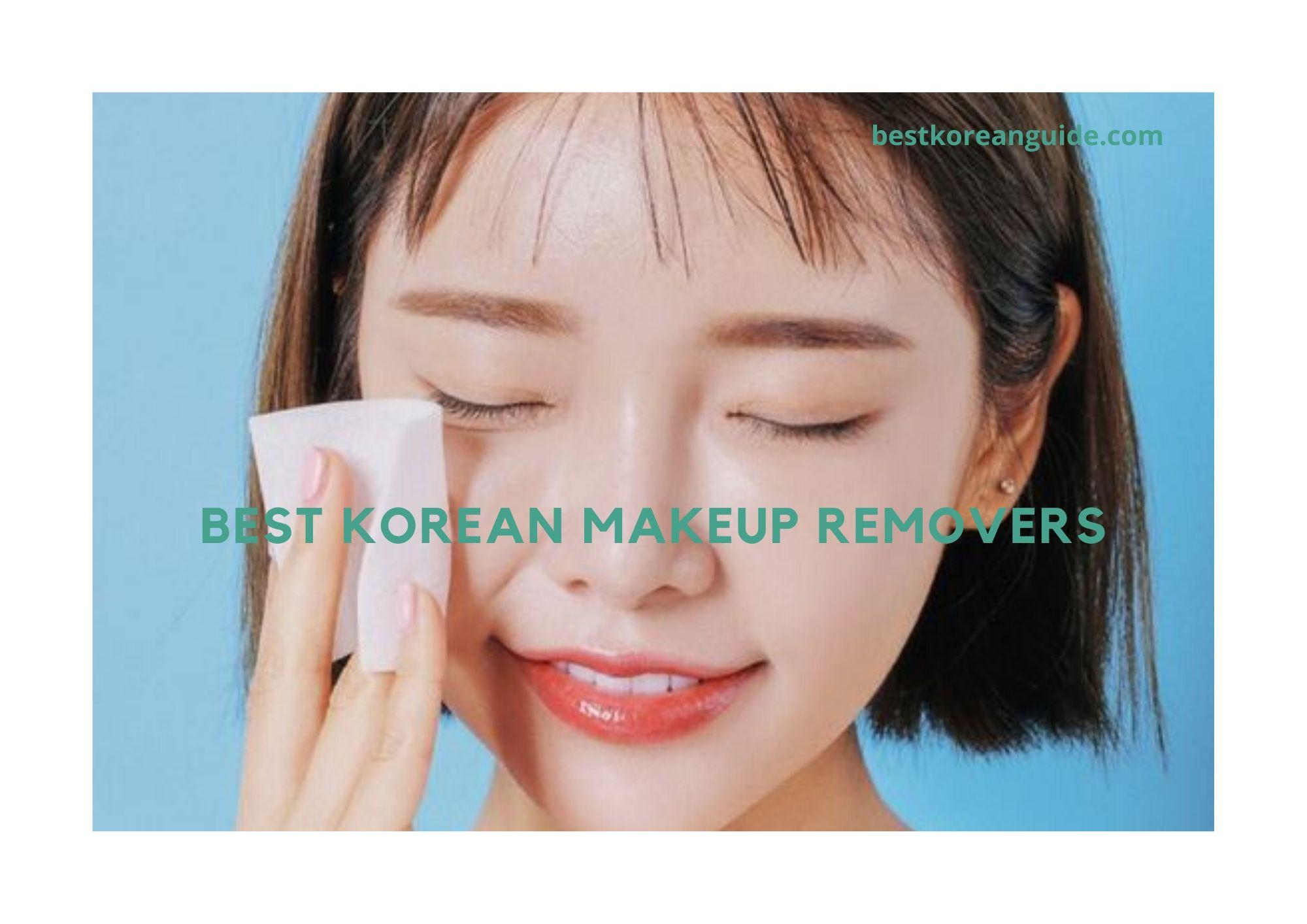 Best korean makeup removers