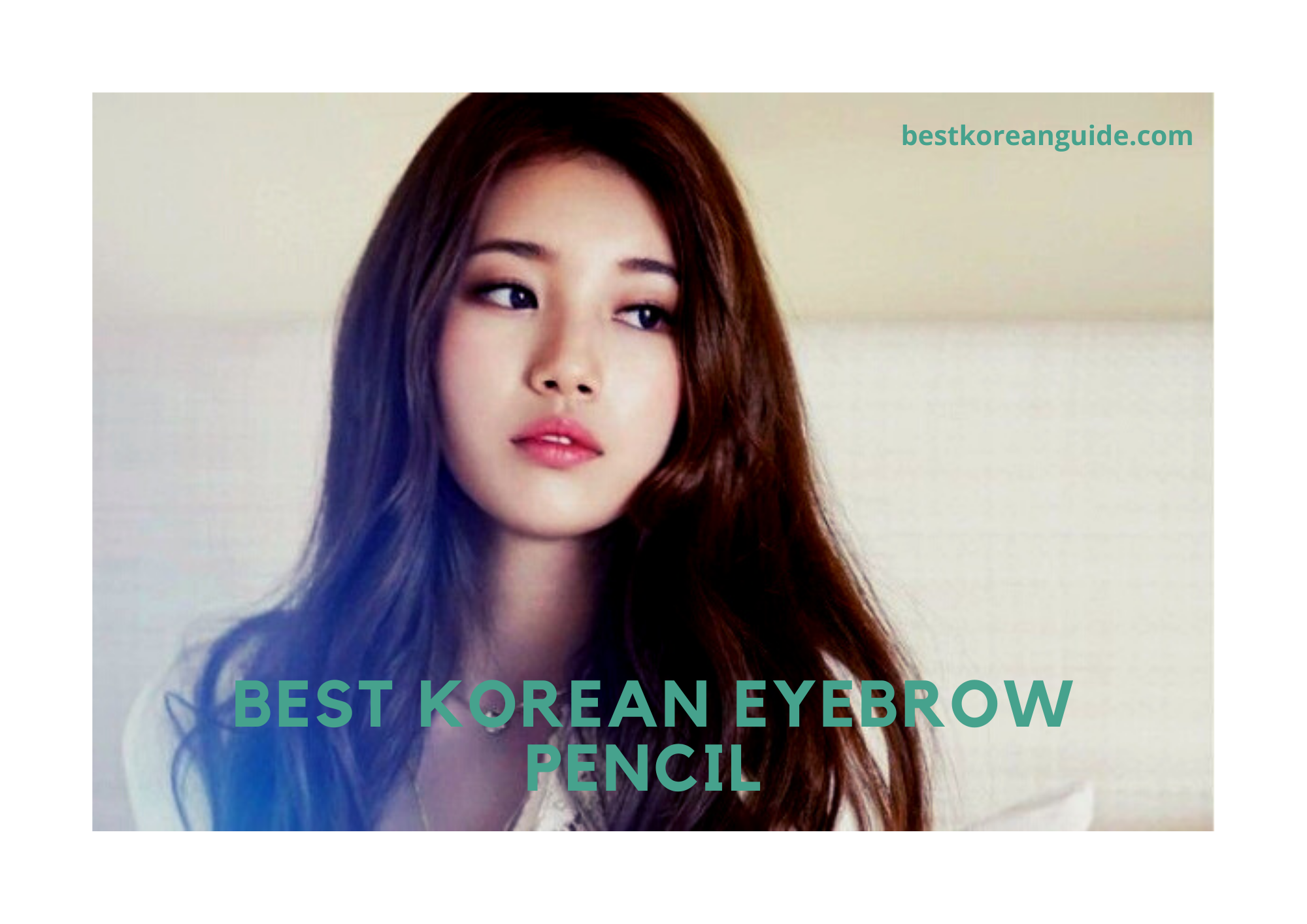 BEST KOREAN EYEBROW PENCIL