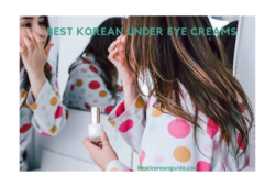 Best Korean Under Eye Creams
