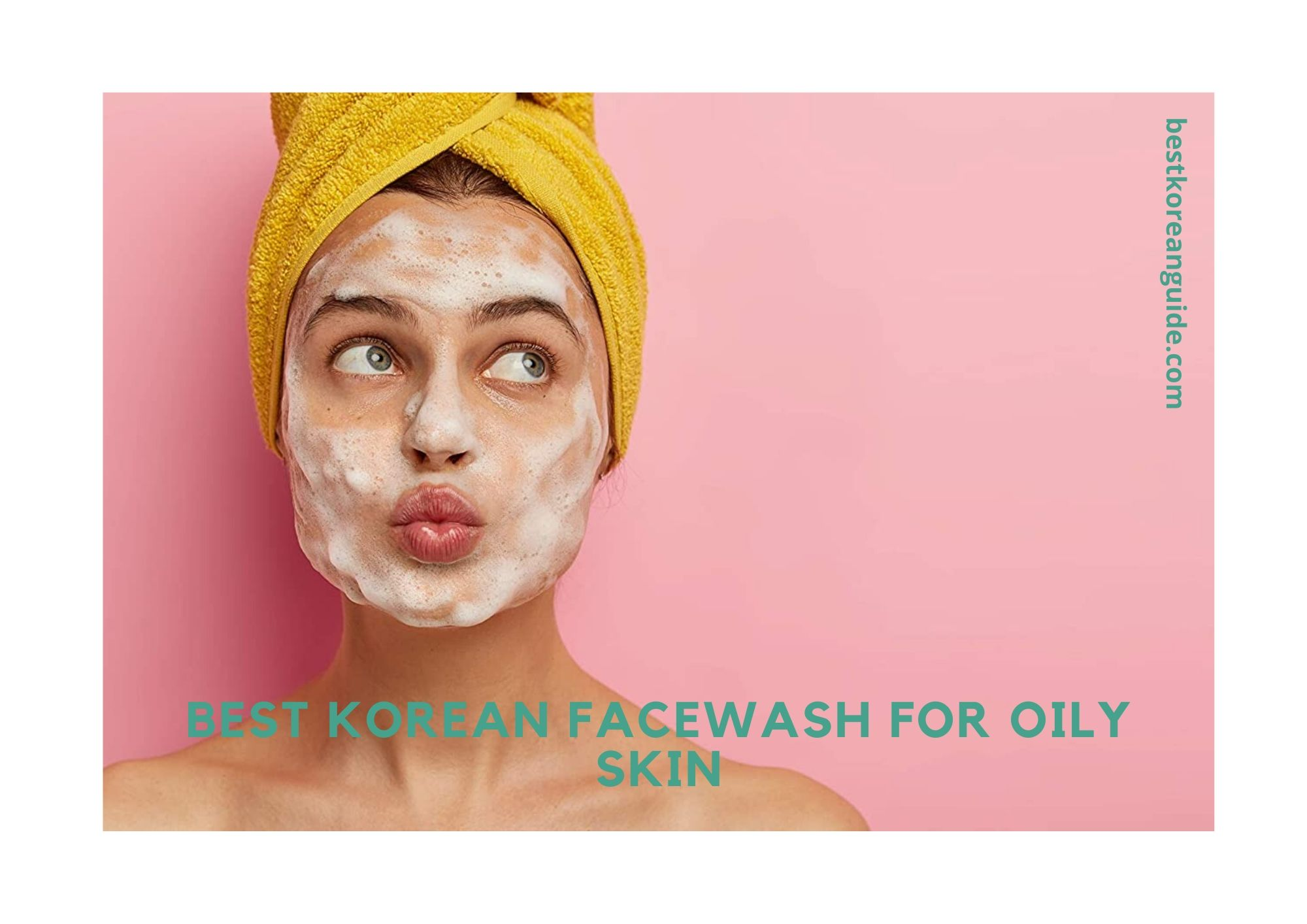 Best Korean facewash for oily skin