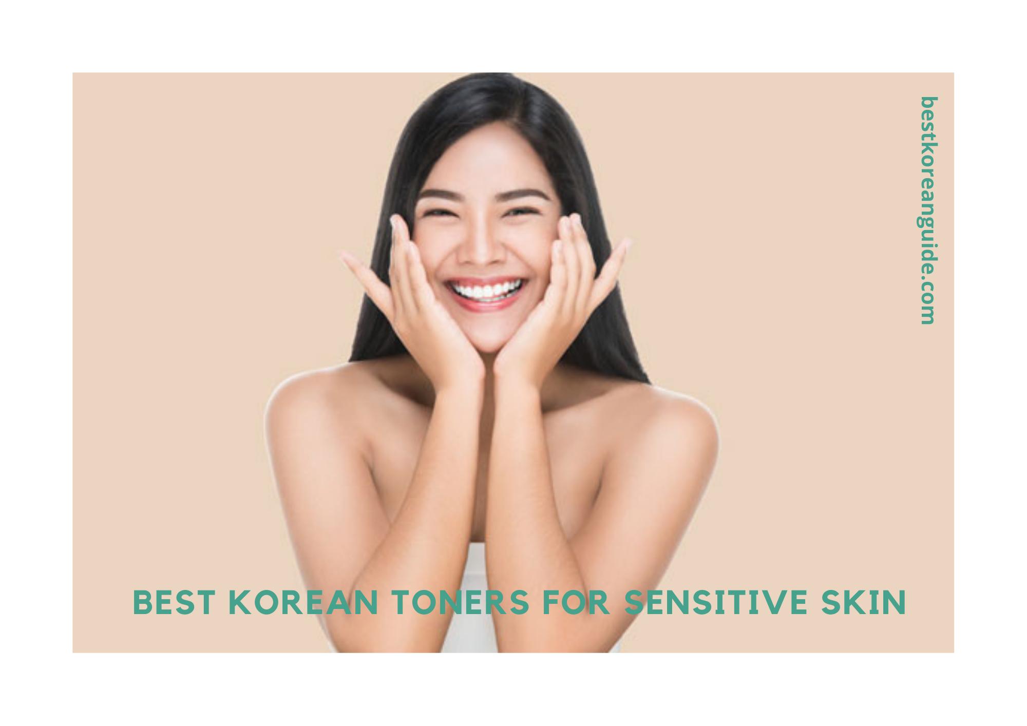 Best Korean Toners for sensitive skin
