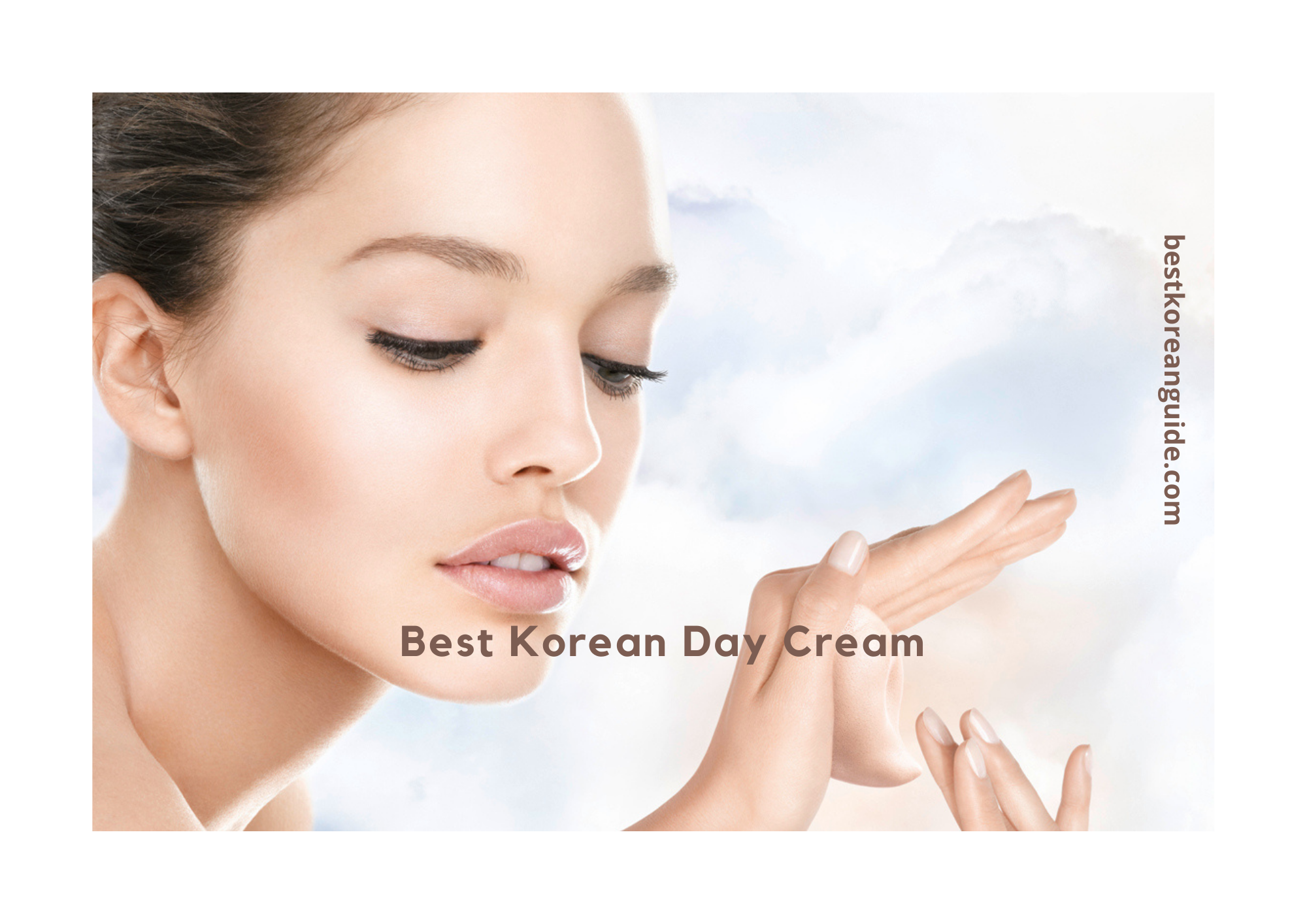 Best Korean Day Cream