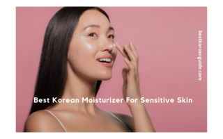 Best Korean Moisturizer For Sensitive Skin