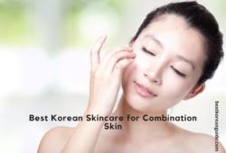 Best Korean Skincare for Combination Skin