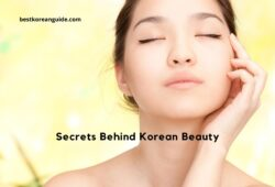 Secrets Behind Korean Beauty