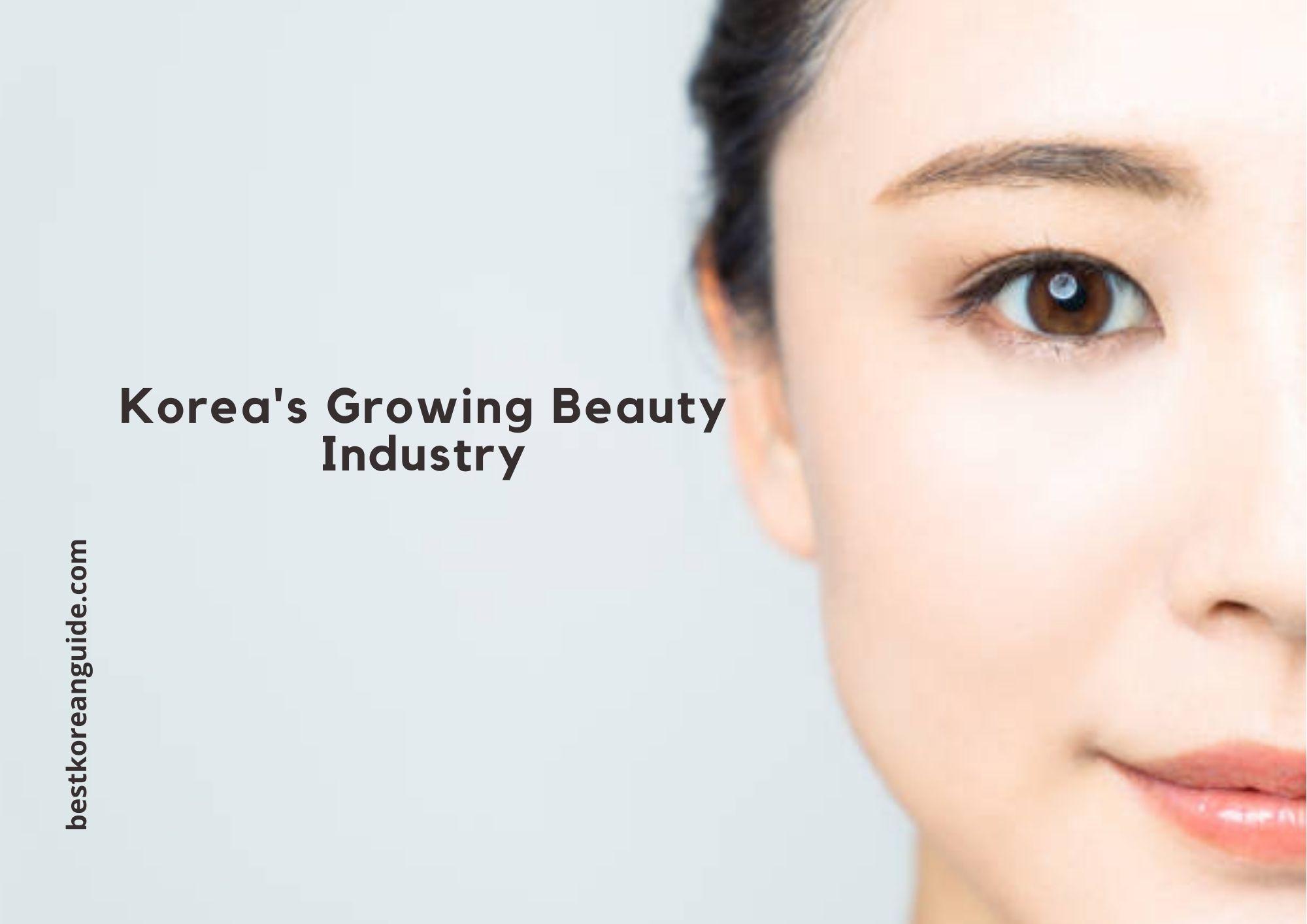 Korea's Growing Beauty Industry