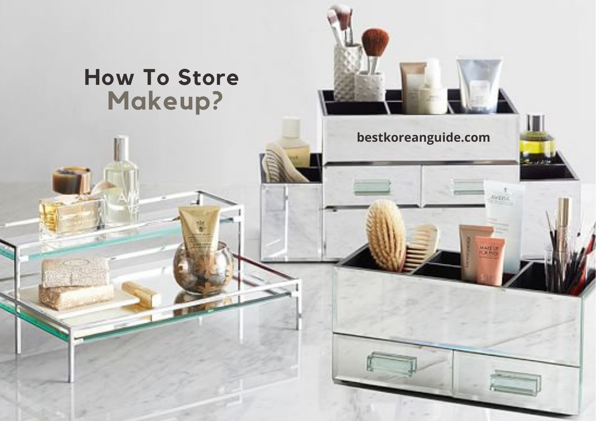 How To Store Makeup?